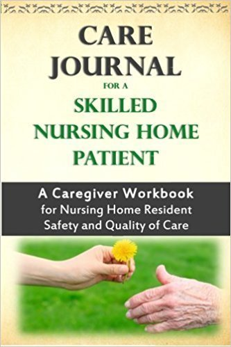 Care Journal for a Skilled Nursing Home Patient